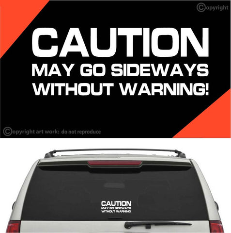 Caution May Go Sideways Decal Car Sticker Custom Car Decals Car Stickers