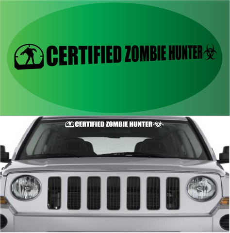 Certified Zombie Hunter Decal Windshield Banner Custom Car Decals Car Stickers