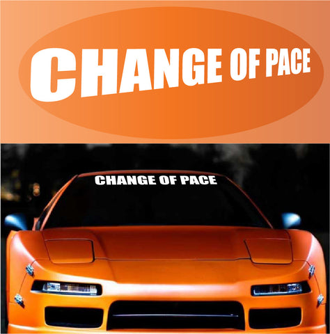 Change Of Pace Windshield Banner Custom Car Decals Car Stickers