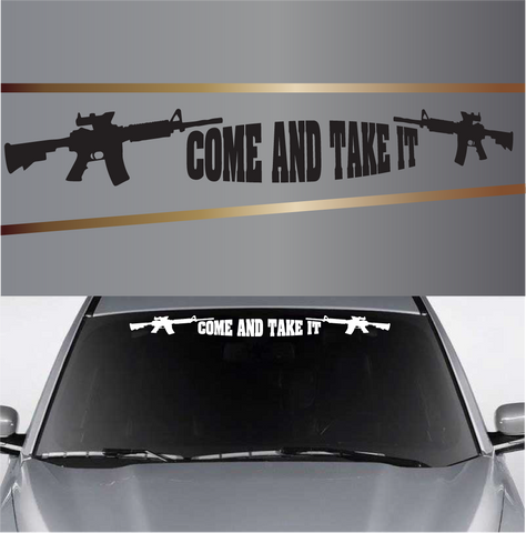 Come And Take It Custom Vinyl Stickers Custom Car Decals Car Stickers