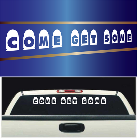 Come Get Some Bullets Car Vinyl Stickers Custom Car Decals Car Stickers