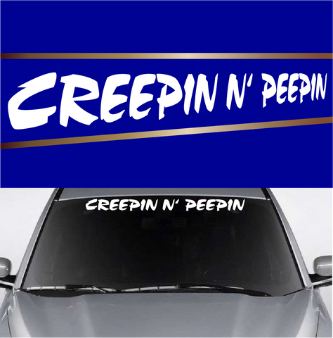 Creepin N Peepin Custom Auto Decal Windshield Banner Custom Car Decals Car Stickers