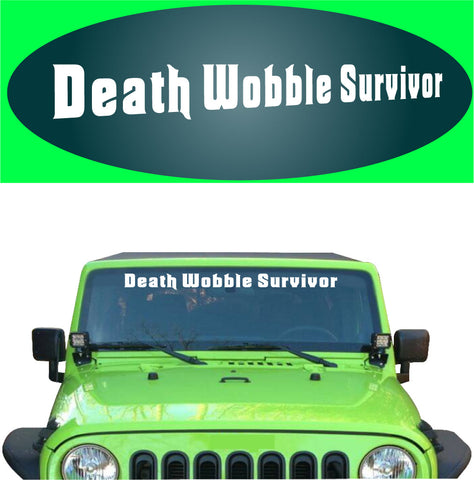 Death Wobble Survivor Decal Sticker 4x4 Off Road Banner Custom Car Decals Car Stickers