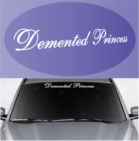 Demented Princess Decal Custom Windshield Banner Custom Car Decals Car Stickers