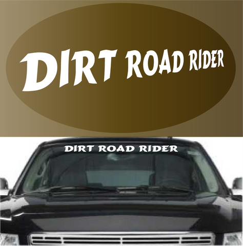 Dirt Road Rider Custom Windshield Banner Custom Car Decals Car Stickers