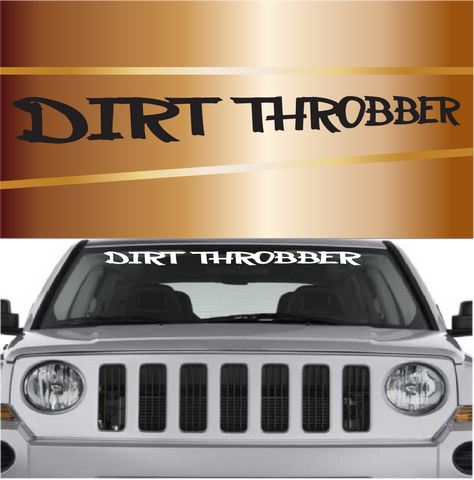 Dirt Throbber Windshield Stickers Custom Car Decals Car Stickers