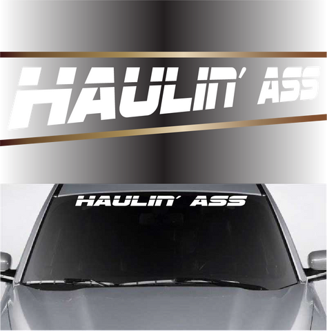 Haulin Ass Funny Window Decal Windshield Banner Custom Car Decals Car Stickers
