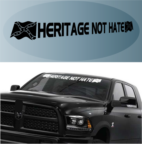 Heritage Not Hate Decal Sticker Windshield Banner Custom Car Decals Car Stickers
