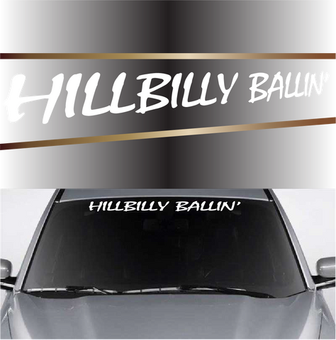 Hillbilly Ballin' Custom Auto Decal Windshield Banner Custom Car Decals Car Stickers