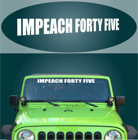 Anti Trump Decal Impeach Forty Five Car Sticker Banner Custom Car Decals Car Stickers