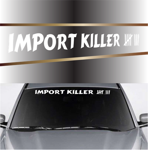 Import Killer Count Cool Windshield Decals Custom Car Decals Car Stickers