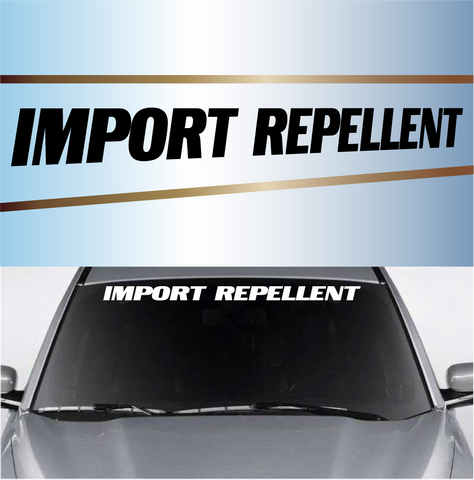 Import Repellent Cool Windshield Decals Custom Car Decals Car Stickers