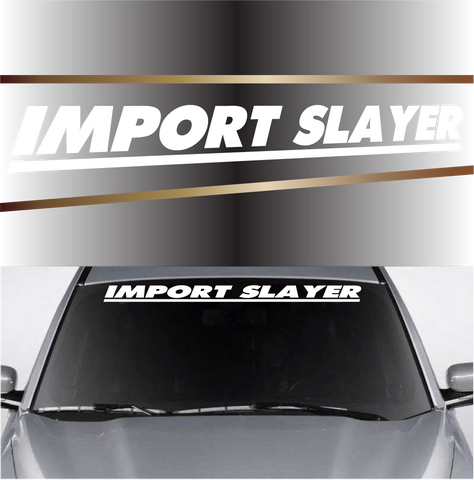 Import Slayer Cool Windshield Decals Custom Car Decals Car Stickers