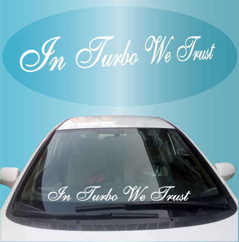 JDM Car Decal In Turbo We Trust Windshield Banner Custom Car Decals Car Stickers