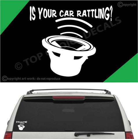 Is your car rattling subwoofer auto decal car sticker custom car decals car stickers