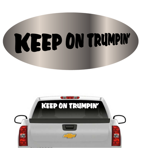 Keep On Trumpin Donald Trump Windshield Banner Car Decal Custom Car Decals Car Stickers