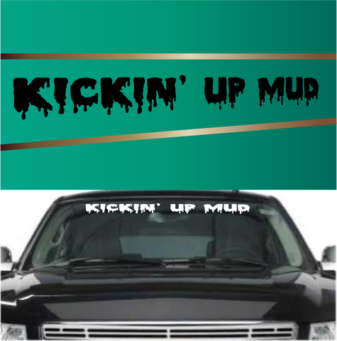Windshield Banner Kickin' Up Mud Custom Car Decals Car Stickers