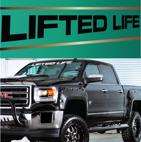 Lifted Life Lifted Truck Decals Windshield Banner TopChoiceDecals - Windshield decals for trucks