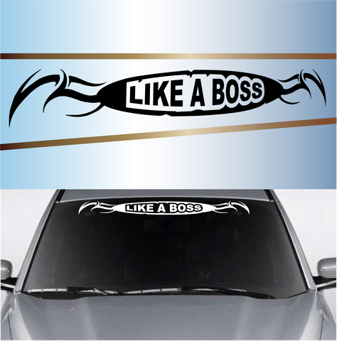 Windshield Banner Like A Boss Tribal Custom Car Decals Car Stickers