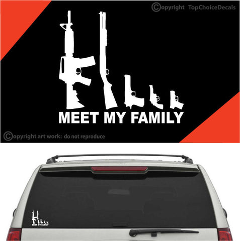 My Gun Family Meet My Family Auto Decals Car Stickers Custom Car Decals Car Stickers