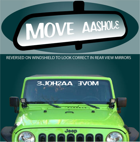 Move A**hole Windshield Decal Custom Car Decals Car Stickers