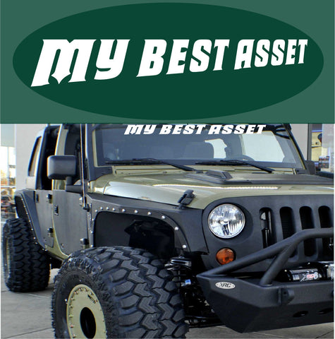 My Best Asset Windshield Decal Custom Car Decals Car Stickers