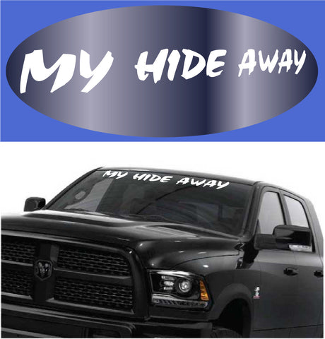 My Hide Away Windshield Decal Lettering Custom Car Decals Car Stickers