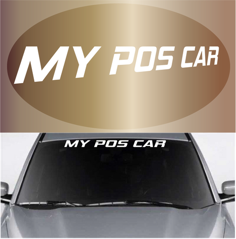 My POS Car Funny Windshield Banner Custom Car Decals Car Stickers