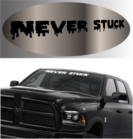 Never Stuck 4x4 Decal Windshield Banner Custom Car Decals Car Stickers
