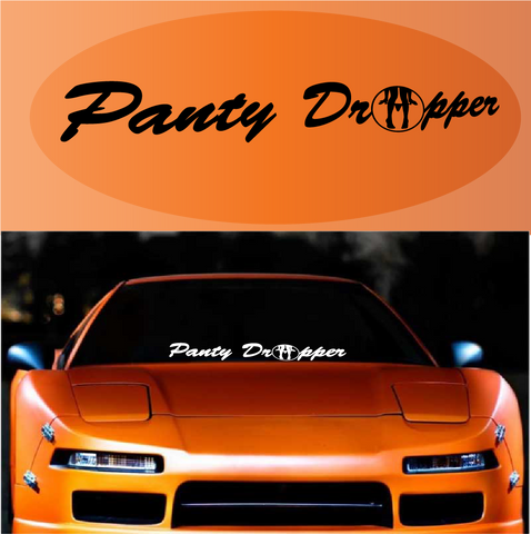 Panty Dropper Custom Windshield Banner Decal Custom Car Decals Car Stickers