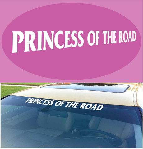 Princess Of The Road Windshield Decal Custom Car Decals Car Stickers