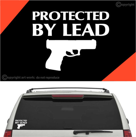 Protected By Lead Gun Decal Car Sticker Custom Car Decals Car Stickers