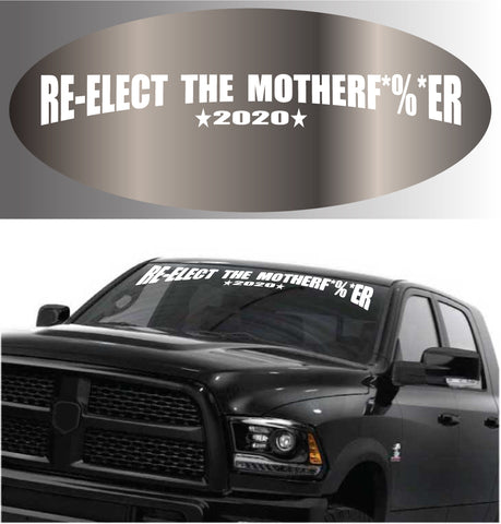 Re Elect Donald Trump 2020 Decal Windshield Banner Custom Car Decals Car Stickers