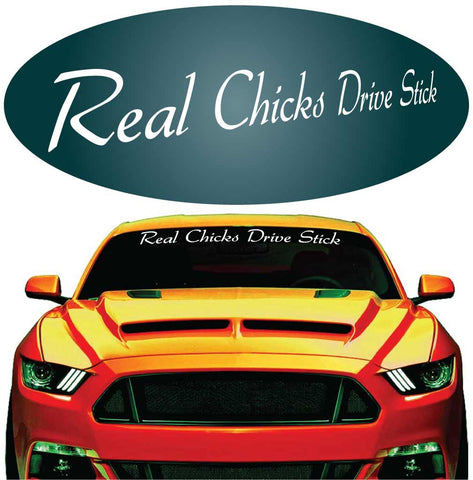 Real Chicks Drive Stick Decal Windshield Banner Auto Car Truck Custom Car Decals Car Stickers