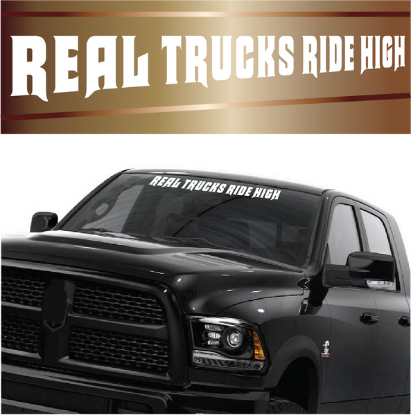 Real Trucks Ride High Lifted Truck Stickers Auto Window Stickers