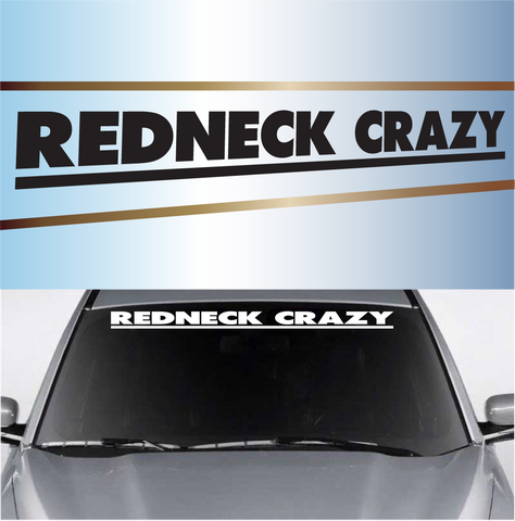 Redneck Crazy Redneck Windshield Decals Custom Car Decals Car Stickers