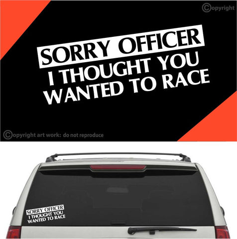 Sorry Officer Funny Auto Decal Sticker Custom Car Decals Car Stickers