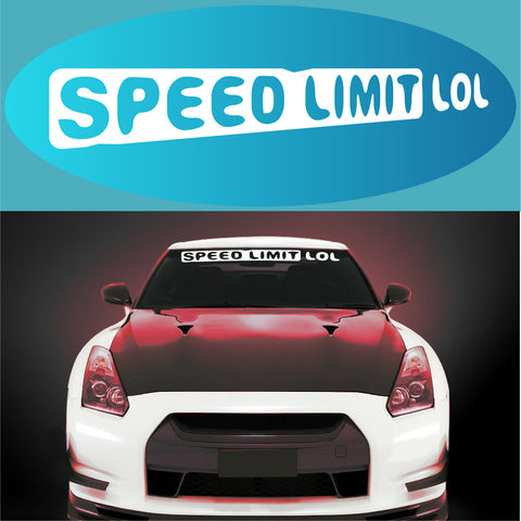 JDM Decal Speed Limit LOL Windshield Banner Custom Car Decals Car Stickers
