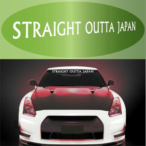 Straight Outta Japan Decal Windshield Banner Auto Car Truck Window Custom Car Decals Car Stickers