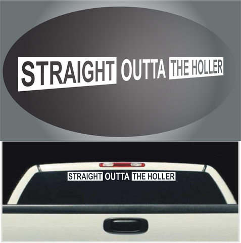 Straight Outta The Holler Decal Windshield Banner Custom Car Decals Car Stickers