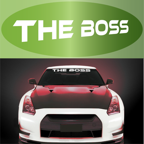 The Boss Windshield Banner Auto Decal Sticker Custom Car Decals Car Stickers