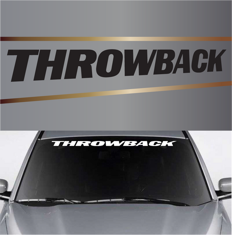 Throwback Windshield Vinyl Decal Banner Custom Car Decals Car Stickers