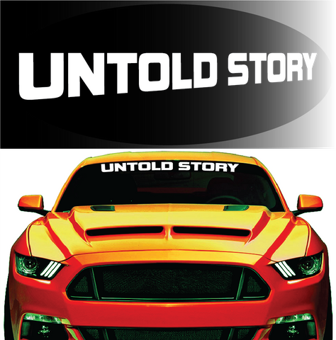 Untold Story Windshield Decal Custom Car Decals Car Stickers