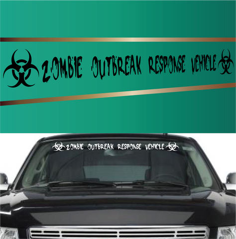 Zombie Outbreak Response Vehicle Windshield Vinyl Decal Banner Custom Car Decals Car Stickers