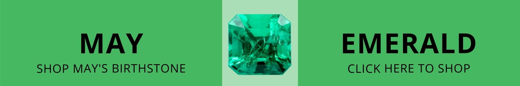 Emerald is the May birthstone