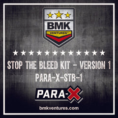 Para-X Stop the Bleed Kit Version 1