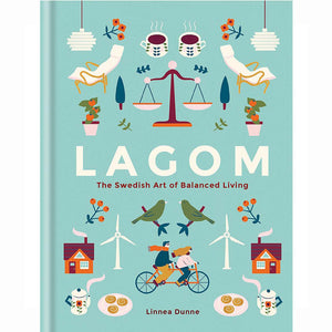 NORR - nordic life and design -Lagom: The Swedish Art of Balanced Living Hardcover –