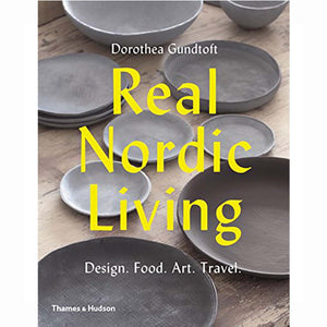 Norr - nordic life and design -Real Nordic Living: Design. Food. Art. Travel. Paperback – Dorothea Gundtoft  (Author