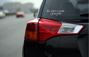 BE THE GAME CHANGERS - CAR STICKER