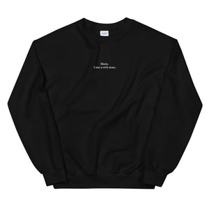 MOM, I AM A RICH MAN. - LONG SLEEVE EMBROIDERED
